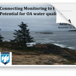 Strong presentation on Connecting Monitoring to Policy: Potential for OA water quality criteria